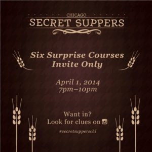I'm Co-Hosting Chicago's 1st SECRET SUPPER!